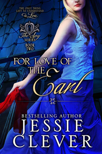 For Love of the Earl by Jessie Clever @JessieClever #RLFblog #Regency #romance