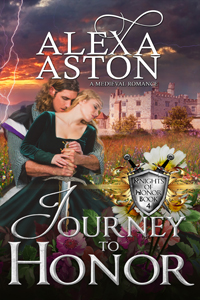 Journey to Honor (Knights of Honor #4) by Alexa Aston @AlexaAston #RLFblog #medievalromance