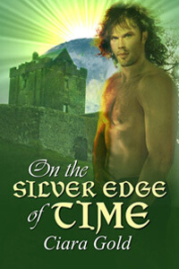 On the Silver Edge of Time by Ciara Gold @ciaragold #RLFblog #timetravel