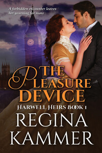 The Pleasure Device by Regina Kammer @Kammerotica #RLFblog #historicalromance