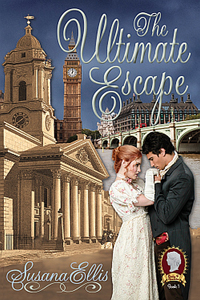 The Ultimate Escape by Susana Ellis @susanaauthor #RLFblog #Regency #timetravel
