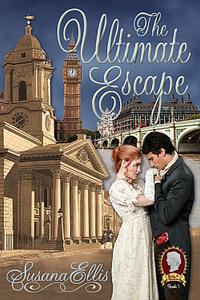The Ultimate Escape by Susana Ellis @susanaauthor #RLFblog #Regency #timetravel