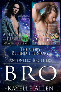Bro, the Story Behind the Antonello Brothers by Kayelle Allen #RLFblog #scifi