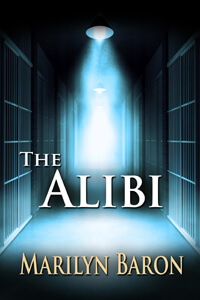 The Alibi by Marilyn Baron @MarilynBaron #RLFblog #RomanticSuspense