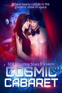 Cosmic Cabaret: Where Hearts Collide by Cailin Briste, et.al @CailinBriste #RLFblog #SciFi #Romance