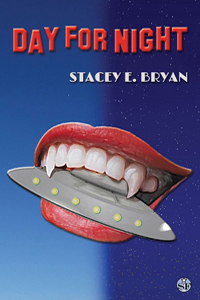 Is It True: Day for Night by Stacey E Bryan @StaceyEBryan #RLFblog #Paranormal #Comedy
