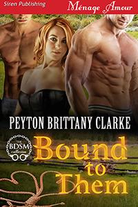Bound To Them by Peyton Brittany Clarke @peytonBclarke #RLFblog #cowboy