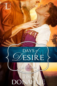 Days of Desire by Tina Donahue @tinadonahue #RLFblog #historical