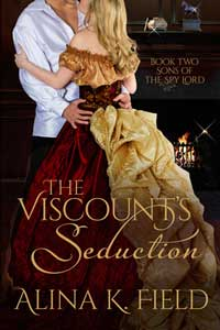 Is It True: The Viscount's Seduction by Alina K Field @alinakfield #RLFblog #RegencyRomance