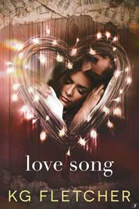 Love Song by KG Fletcher @kgfletcher3 #RLFblog #romance #suspense