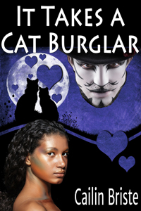 It Takes a Cat Burglar by Cailin Briste @CailinBriste #RLFblog #SciFi #Romance