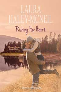 Risking Her Heart by Laura Haley-McNeil @laurarmcneil #RLFblog #RomanticSuspense