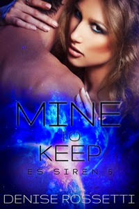 Mine to Keep by Denise Rossetti