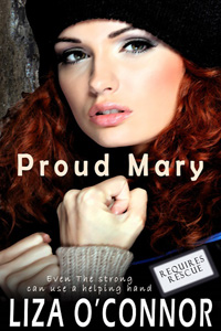 Proud Mary by Liza O'Connor @Liza0Connor #RLFblog #Contemporary Suspense