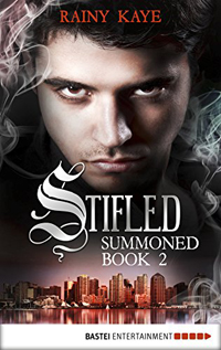 Stifled (Summoned Series #2) by Rainy Kaye @rainyofthedark #RLFblog #PNR
