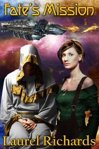 Fate's Mission by Laurel Richards @Laurel_R_books #RLFblog #SFR #scifi