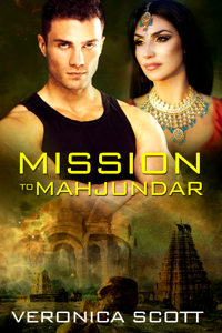 Mission to Mahjundar by Veronica Scott @vscotttheauthor #RLFblog #SciFi #scifirom