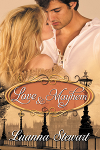 Is It True: Love and Mayhem by Luanna Stewart @luanna_stewart #RLFblog #historical romance