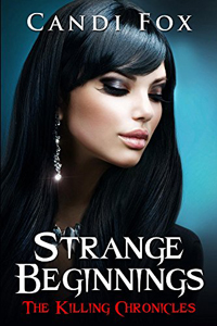 Strange Beginnings by Candi Fox @CandiFox #RLFblog #Paranormal