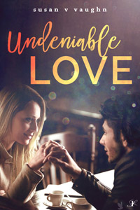 Undeniable Love by Susan V Vaughn @susanvaughn1124 #RLFblog #contemporary #romance